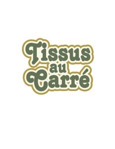 TISSUS AU CARRÉ